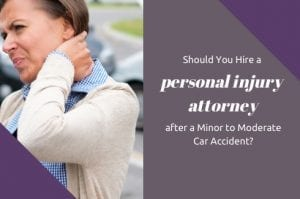 hiring-a-personal-injury-attorney-after-a-minor-to-moderate-car-accident