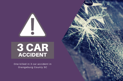 Three Car Accident Kills One in Orangeburg County SC