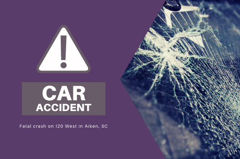 Fatal Car Accident on I20 West in Aiken, SC